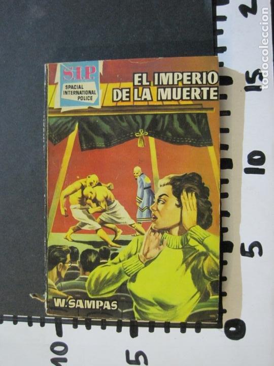 Tebeos: S.I.P-SPACIAL INTERNATIONAL POLICE-EL IMPERIO DE LA MUERTE-EDICIONES TORAY-VER FOTOS-(V-20.410) - Foto 11 - 207655238