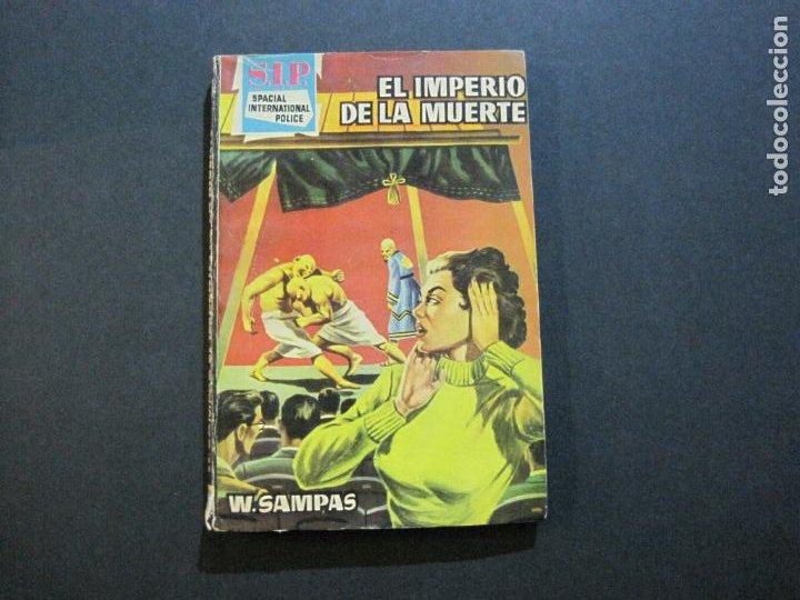 S.I.P-SPACIAL INTERNATIONAL POLICE-EL IMPERIO DE LA MUERTE-EDICIONES TORAY-VER FOTOS-(V-20.410) (Tebeos y Comics - Toray - Otros)