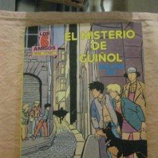 Tebeos: LOS 6 AMIGOS. EL MISTERIO DE GUIÑOL.EDICIONES TORAY 1985.. Lote 208017133