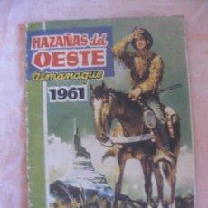 Tebeos: HAZAÑAS DEL OESTE ALMANAQUE 1961.. Lote 208068205