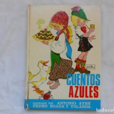 Tebeos: CUENTOS AZULES. TOMO Nº 7 - ILUSTRADO MARIA PASCUAL ANTONIO AYNE PEDRO BOADA YOLANDA TORAY 1973. Lote 208226137