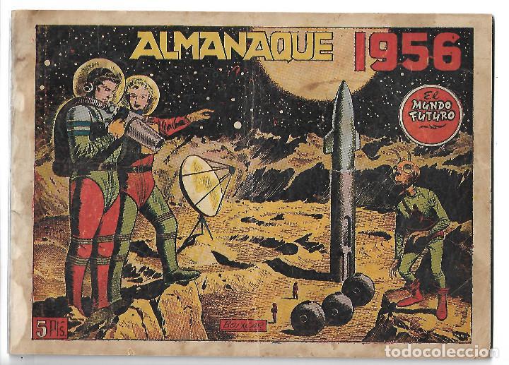 EL MUNDO FUTURO - ALMANAQUE PARA 1956 - ORIGINAL (Tebeos y Comics - Toray - Mundo Futuro)