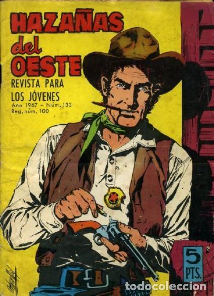 HAZAÑAS DEL OESTE-NOVELA GRÁFICA- Nº 133 -JORGE BUXADÉ-A. PÉREZ-1967-BUENO-DIFÍCIL-LEA-3727 (Tebeos y Comics - Toray - Hazañas del Oeste)