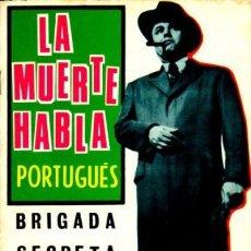 Tebeos: BRIGADA SECRETA-TORAY- Nº 139 - LA MUERTE HABLA PORTUGUÉS-GRAN SALVADOR DULCET-1965-BUENO-3824. Lote 210784811