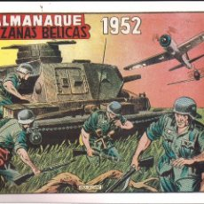 Tebeos: HAZAÑAS BELICAS ALMANAQUE 1952. FACSIMIL. Lote 211892677