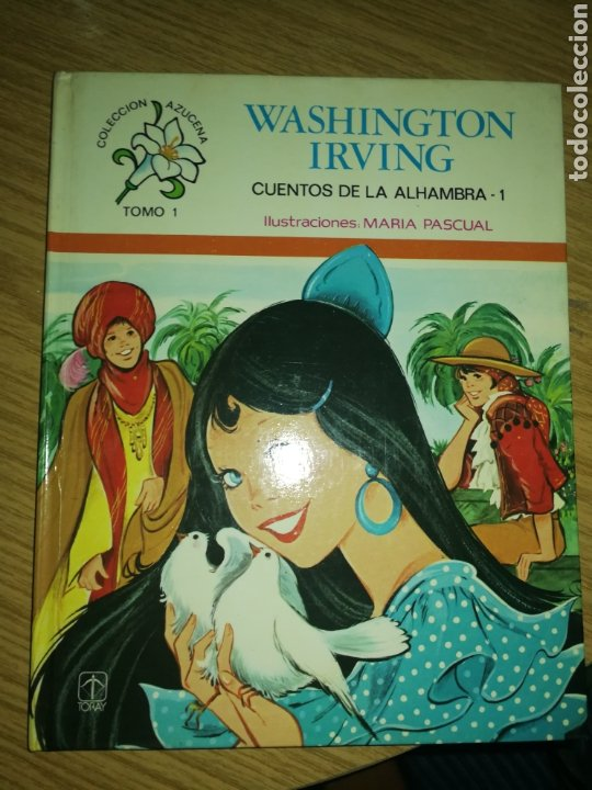 CUENTOS DE LA ALHAMBRA, ILUSTRACIONES MARIA PASCUAL, SEGUNDA EDICIÓN. (Tebeos y Comics - Toray - Azucena)