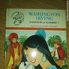 Tebeos: CUENTOS DE LA ALHAMBRA, ILUSTRACIONES MARIA PASCUAL, SEGUNDA EDICIÓN.. Lote 212570222