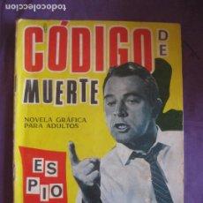Tebeos: ESPIONAJE Nº 24. CODIGO DE MUERTE. EDICIONES TORAY 1966.. Lote 212709632