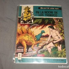 Tebeos: OCURRIÓ UNA VEZ... EN LA NOCHE DE LOS TIEMPOS, Nº 15 - EDICIONES TORAY 1957. Lote 212812903
