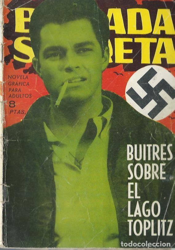 BRIGADA SECRETA Nº 37 - BUITRES SOBRE EL LAGO TOPLITZ - TORAY 1964 (Tebeos y Comics - Toray - Brigada Secreta)