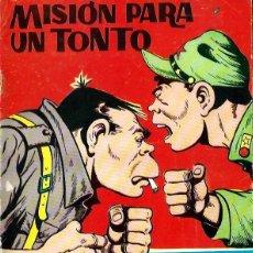 Tebeos: HAZAÑAS BELICAS Nº 167 SERIE ESPECIAL - MISION PARA UN TONTO - TORAY 1965 - ORIGINAL. Lote 212888720