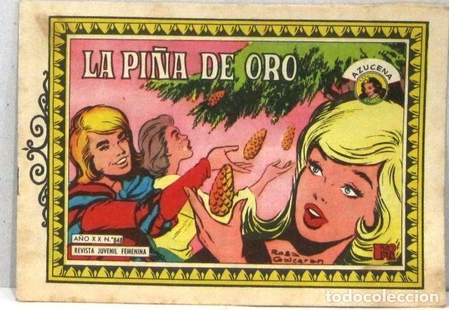 AZUCENA REVISTA JUVENIL FEMENINA - Nº 848 - LA PIÑA DE ORO (Tebeos y Comics - Toray - Azucena)