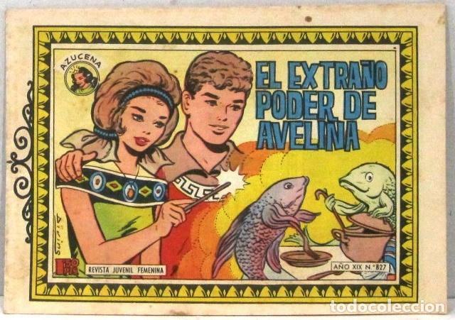 AZUCENA REVISTA JUVENIL FEMENINA - Nº 827 - EL EXTRAÑO PODER DE AVELINA (Tebeos y Comics - Toray - Azucena)