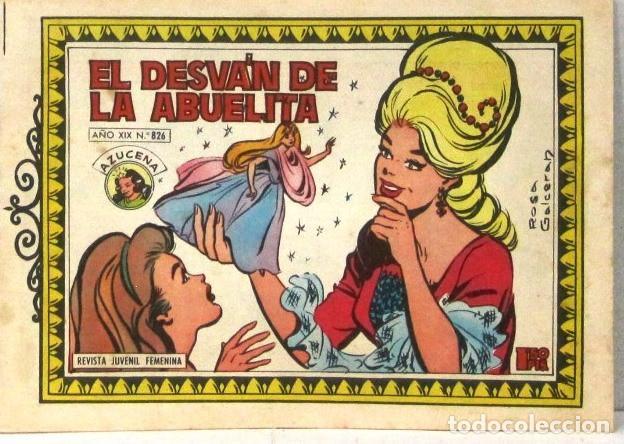 AZUCENA REVISTA JUVENIL FEMENINA - Nº 826 - EL DESVAN DE LA ABUELITA (Tebeos y Comics - Toray - Azucena)