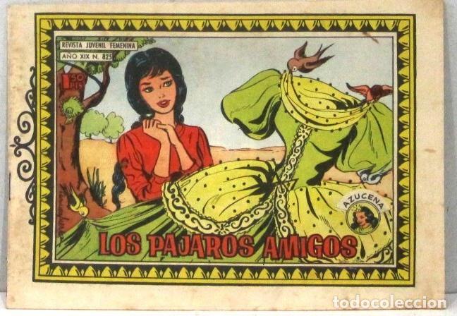 AZUCENA REVISTA JUVENIL FEMENINA - Nº 825 - LOS PAJAROS AMIGOS (Tebeos y Comics - Toray - Azucena)