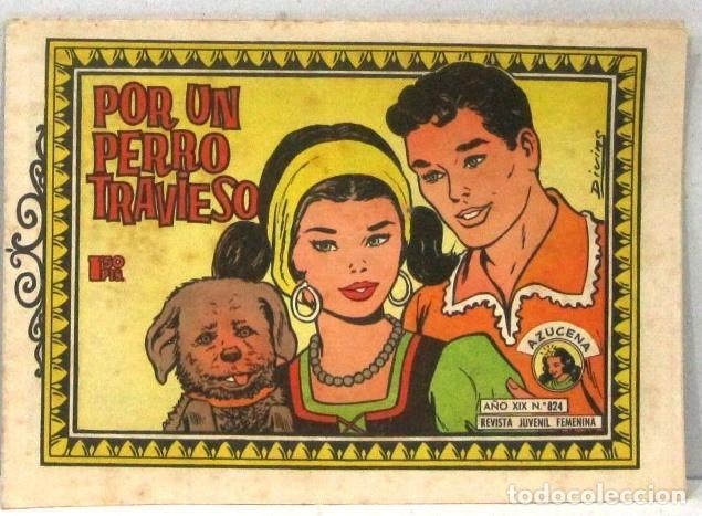 AZUCENA REVISTA JUVENIL FEMENINA - Nº 824 - POR UN PERRO TRAVIESO (Tebeos y Comics - Toray - Azucena)