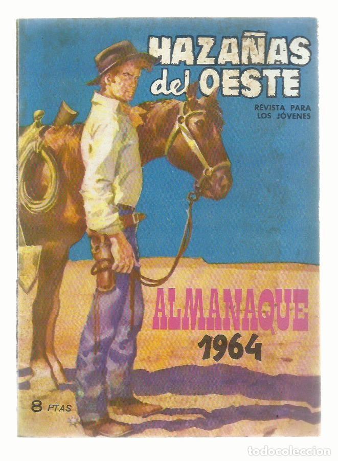 HAZAÑAS DEL OESTE, ALMANAQUE 1964, TORAY, BUEN ESTADO. COLECCIÓN A.T. (Tebeos y Comics - Toray - Hazañas del Oeste)