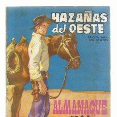 Tebeos: HAZAÑAS DEL OESTE, ALMANAQUE 1964, TORAY, BUEN ESTADO. COLECCIÓN A.T.. Lote 214451427