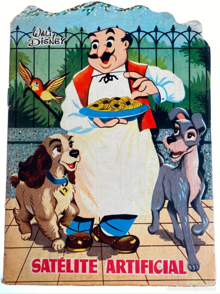 SATÉLITE ARTIFICIAL - LA DAMA Y VAGABUNDO - CUENTO TROQUELADO WALT DISNEY - TORAY 1958- ORIGINAL (Tebeos y Comics - Toray - Otros)