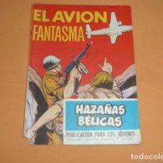 Tebeos: HAZAÑAS BÉLICAS Nº 269 EL AVIÓN FANTASMA. Lote 215130086