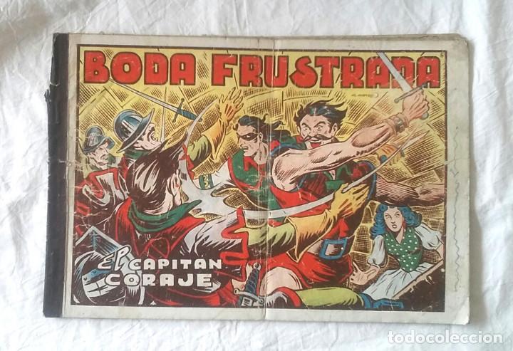 EL CAPITAN CORAJE ALBÚM Nº 8 BODA FUSTRADA EDICIONES TORAY ORIGINAL AÑOS 40 (Tebeos y Comics - Toray - Otros)