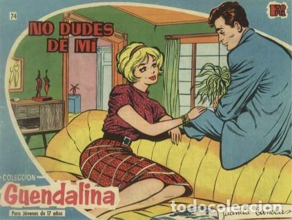 GUENDALINA- Nº 74 -NO DUDES DE MI-1960-GRAN JUANA BAÑOLAS-BRIGITTE BARDOT-MUY DIFÍCIL-LEAN-3736 (Tebeos y Comics - Toray - Guendalina)