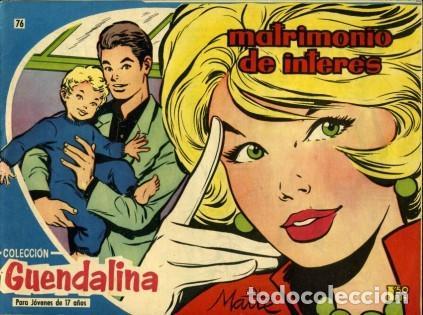 GUENDALINA- Nº 76 -MATRIMONIO DE INTERÉS-1960-GRAN MAITE-SHIRLEY JONES--MUY DIFÍCIL-LEAN-3737 (Tebeos y Comics - Toray - Guendalina)
