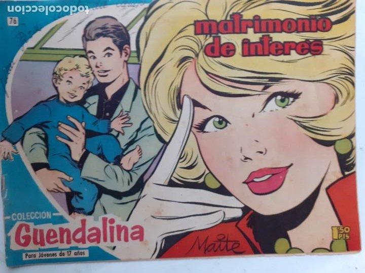Tebeos: GUENDALINA- Nº 76 -MATRIMONIO DE INTERÉS-1960-GRAN MAITE-SHIRLEY JONES--MUY DIFÍCIL-LEAN-3737 - Foto 2 - 218082681