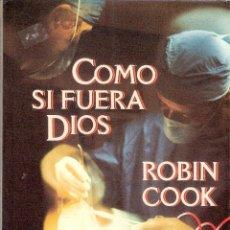 Tebeos: COMO SI FUERA DIOS - ROBIN COOK. Lote 219320051