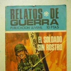 Tebeos: RELATOS DE GUERRA Nº 212 - ELSOLDADO SIN ROSTRO - TORAY 1970. Lote 220262885