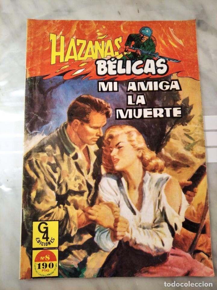 HAZAÑAS BÉLICAS Nº 8 - MI AMIGA LA MUERTE - EDICIONES G4 - (Tebeos y Comics - Toray - Hazañas Bélicas)