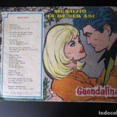 Tebeos: GUENDALINA (1959, TORAY) 125 · 1-XII-1961 · MI NOVIO HA DE SER ASÍ. Lote 220588727