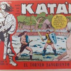 Giornalini: KATÁN Nº 40. ORIGINAL. EL TORNEO SANGRIENTO. TORAY 1958. Lote 220776870