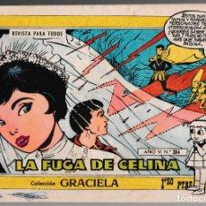 Tebeos: COLECCIÓN GRACIELA Nº 284 - LA FUGA DE CELINA. Lote 221460531