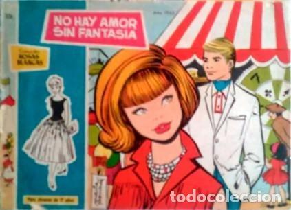 ROSAS BLANCAS- Nº 326 -NO HAY AMOR SIN FANTASÍA-JORDI MORA-BUENO-1965-ESCASO Y RARO-LEAN-3915 (Tebeos y Comics - Toray - Otros)