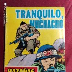Tebeos: HAZAÑAS BÉLICAS . Nº 185. TRANQUILO. MUCHACHO. EDICIONES TORAY. Lote 222177813