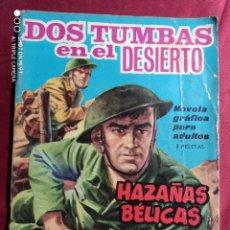 Tebeos: HAZAÑAS BÉLICAS . Nº 107. DOS TUMBAS EN EL DESIERTO. EDICIONES TORAY 1965. Lote 222178553