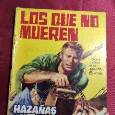 Tebeos: HAZAÑAS BÉLICAS . Nº 80. LOS QUE NO MUEREN. EDICIONES TORAY 1964. Lote 222288573