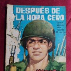 Tebeos: HAZAÑAS BÉLICAS . Nº 55. DESPUÉS DE LA HORA CERO. EDICIONES TORAY 1963. Lote 222365395