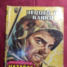 BDs: HAZAÑAS BÉLICAS . Nº 20. HÉROES DE BARRO. EDICIONES TORAY 1958. Lote 222394952