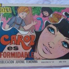 Tebeos: REVISTA JUVENIL FEMENINA AZUCENA NUM 1158- CAROL ES FORMIDABLE. Lote 222508007
