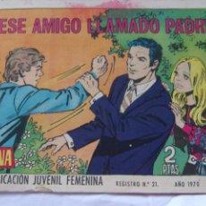 Tebeos: REVISTA JUVENIL FEMENINA AZUCENA NÚM. 1174-ESE AMIGO LLAMADO PADRE. Lote 222510873