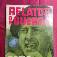 Tebeos: RELATOS DE GUERRA. Nº 13. DOBLE DESTINO. EDICIONES TORAY 1962. Lote 222583922