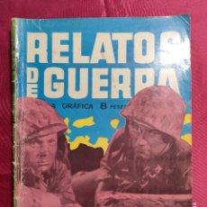 Tebeos: RELATOS DE GUERRA. Nº 19. OPERACIÓN MIEDO. EDICIONES TORAY 1962. Lote 222598645