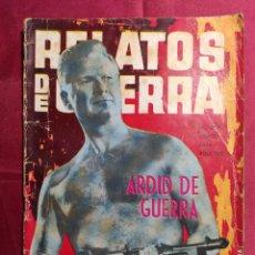 Tebeos: RELATOS DE GUERRA. Nº 39. ARDID DE GUERRA. EDICIONES TORAY 1964. Lote 222612053
