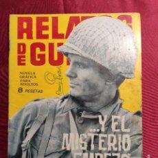 Tebeos: RELATOS DE GUERRA. Nº 62. Y EL MISTERIO EMPEZO DESPUES. EDICIONES TORAY 1965. Lote 222715436