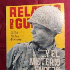 Tebeos: RELATOS DE GUERRA. Nº 62. Y EL MISTERIO EMPEZO DESPUES. EDICIONES TORAY 1965. Lote 222715590