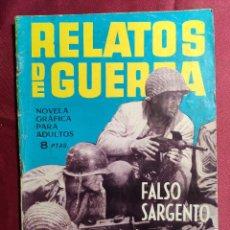 Tebeos: RELATOS DE GUERRA. Nº 64. FALSO SARGENTO. EDICIONES TORAY 1965. Lote 222716068