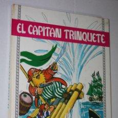Tebeos: EL CAPITAN TRINQUETE, Nº 1: EL TESORO DEL PIRATA.( DE SOTILLOS & NABAU) TAPA DURA-TORAY. Lote 222762115