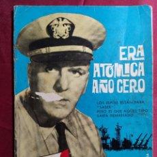 Tebeos: ESPIONAJE. Nº 3. ERA ATÓMICA AÑO CERO . EDICIONES TORAY. 1965. Lote 222944153